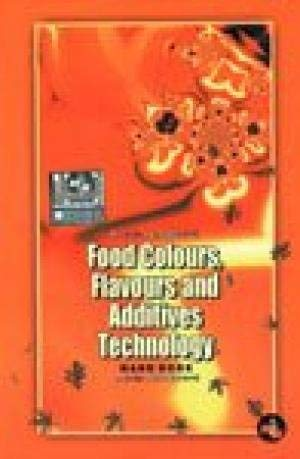 Food Colours, Flavours and Additives Technology Handbook: NIIR Board of
