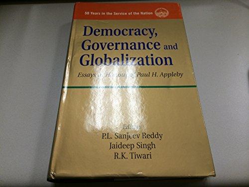 Democracy Governance and Globalization : Essays in: P L Sanjeev