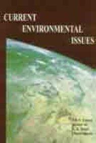 Current Environmental Issues: B B S Kapoor; Ahmed Ali; K K Singh and Chandrakanta