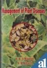 Management of Plant Diseases: Edited by B.B.S.