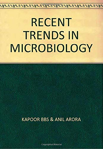 RECENT TRENDS IN MICROBIOLOGY: KAPOOR BBS &
