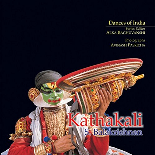 KATHAKALI (Dances of India): Last, First