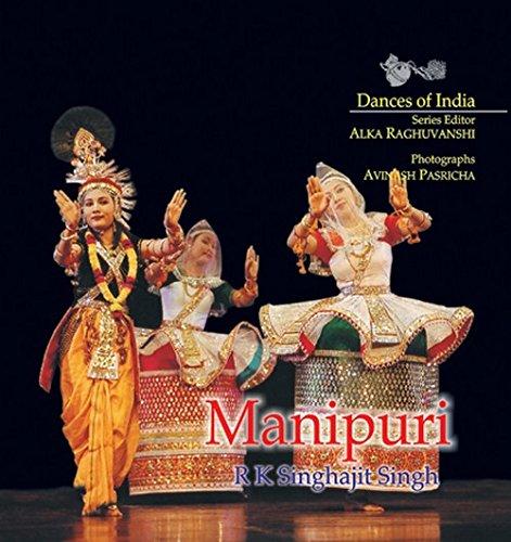 Manipuri (Dances of India Series): R.K. Singhajit Singh;