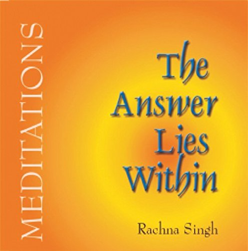The Answer Lies Within: Rachna Singh