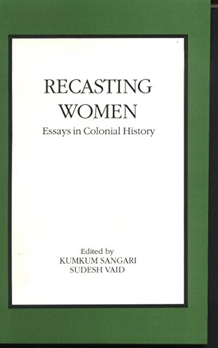 9788186706039: Recasting Women: Essays in Colonial History