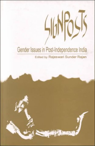 9788186706121: Signposts: Gender Issues in Post-Independence India
