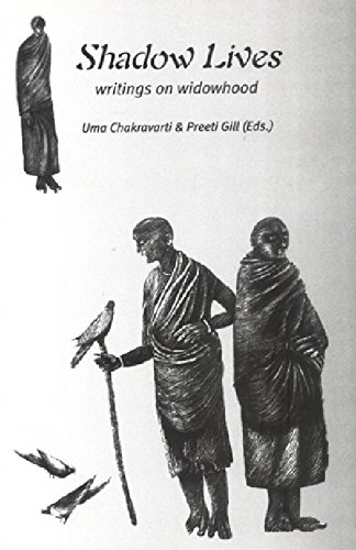Shadow Lives: Writings on Widowhood: Uma Chakravarti and