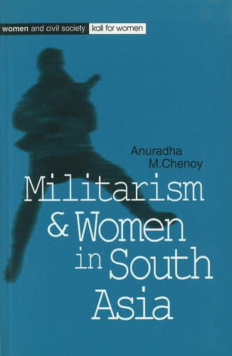 9788186706428: Militarism and Women in South Asia (Women and civil society)