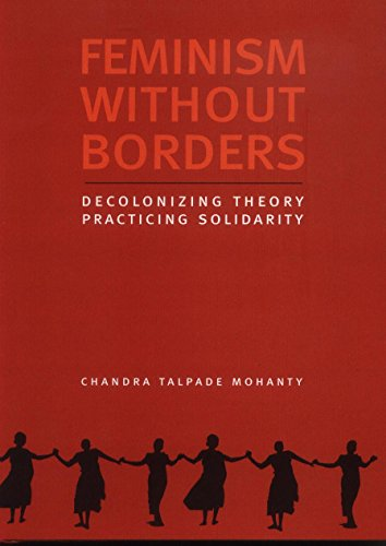 9788186706718: Feminism Without Borders: Decolonizing Theory Practicing Solidarity