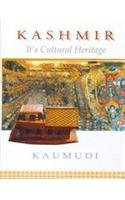 Kashmir: Its Cultural Heritage: Kaumudi