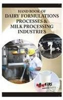 9788186732106: Handbook of Dairy Formulations ; Processes and Milk Processing Industries