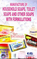 9788186732533: Manufacture Of House Hold Soaps, Toilet Soaps And Other Soaps With Formulations