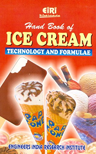 9788186732700: Hand Book Of Ice Cream Technology & Formulae (2nd Edition)