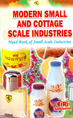 Modern Small and Cottage Scale Industries: Hand Book of Small Scale Industries: E I R I Board Of ...