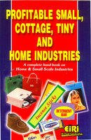 Profitable Small,Cottage, Tiny and Home Industries: EIRI Board
