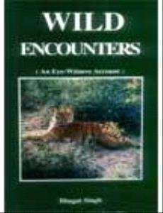 Wild encounter: An eye-witness account (8186738037) by Bhagat Singh