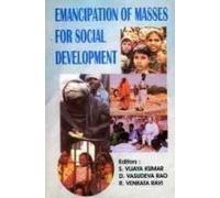 Emancipation of Masses for Social Development: Kumar, S. Vijaya
