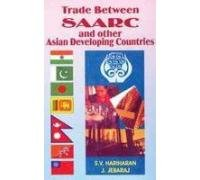 Trade Between SAARC and Other Asian Developing: Jebaraj J. Hariharan