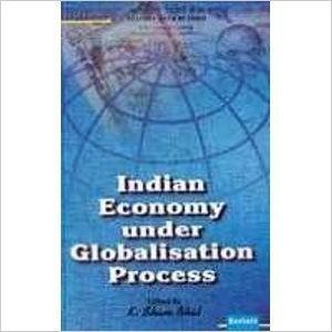 Indian Economy Under Globalisation Process: K Sham Bhat