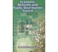 Economic Reforms and Public Distribution System: M Soundarapandian