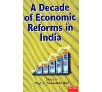 A Decade Of Economic Reforms In India: C. Narasimha Rao