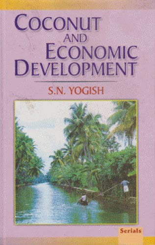 Coconut and Economic Development: S.N. Yogish