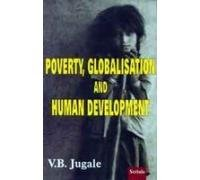 9788186771570: Poverty, Globalisation and Human Development