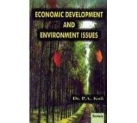 Economic Development and Environment Issues: Koli P.A.