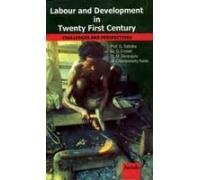 Labour and Development in Twenty First Century: G Saibaba; G