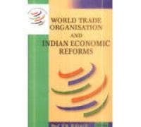 World Trade Organisation and Indian Economic Reforms: V B Jugale