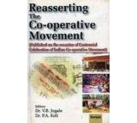 Reasserting The Co-operative Movement (Published on the: Dr V.B. Jugale