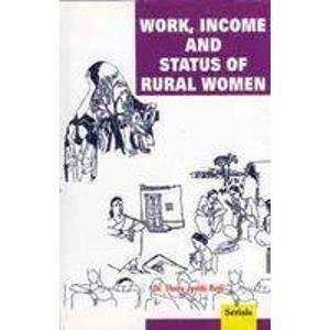 Work, Income and Status of Rural Women: Dr Thota Jyothi Rani