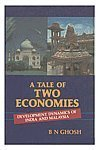 A Tale of Two Economies : Development: B.N.Ghosh