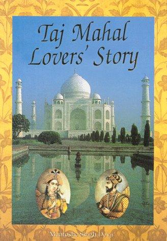 9788186773208: Taj Mahal, Lovers' Story