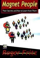 9788186775578: Magnet People: Their Secrets and How to Learn from Them