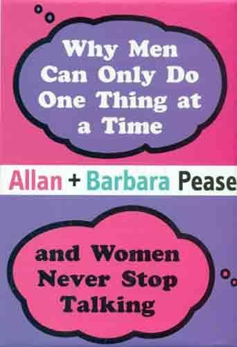 Why Men Can Do Only One Thing: Pease Allan and