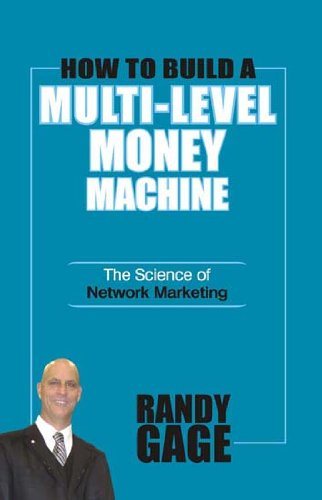 9788186775875: How to Build a Multi Level Money Machine: The Science of Network Marketing