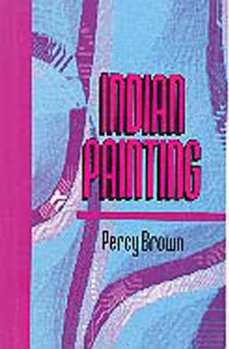 Indian Painting: Brown, Percy