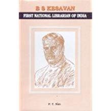 B S Kesavan : First National Librarian: P Thankappan Nair