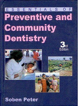 Essentials Of Preventive And Community Dentistry: Soben Peter