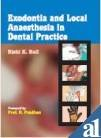 Exodontia and Local Anaesthesia in Dental Practice: Bali Rishi K.