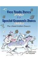 9788186830284: Free Trade Zones to Special Economic Zones (SEZs)