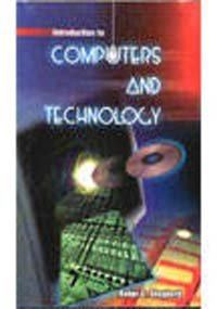 Introduction to Computers and Technology: Robert D Shepherd