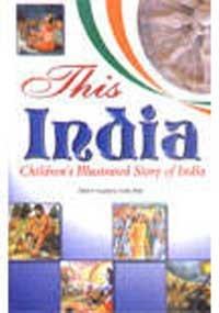 This India: Children's Illustrated Story of India: Lalita Arya