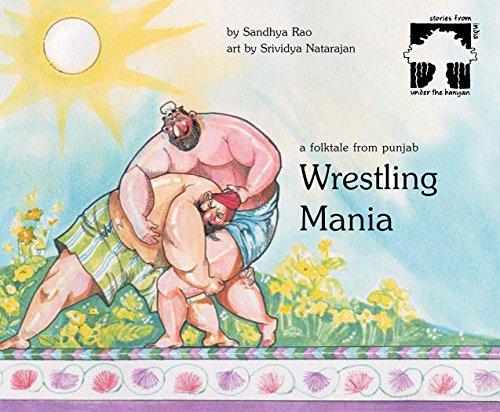 9788186838778: Wrestling Mania: A Folk Tale from Punjab
