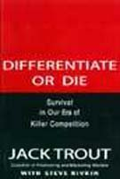 9788186852910: Differentiate or Die