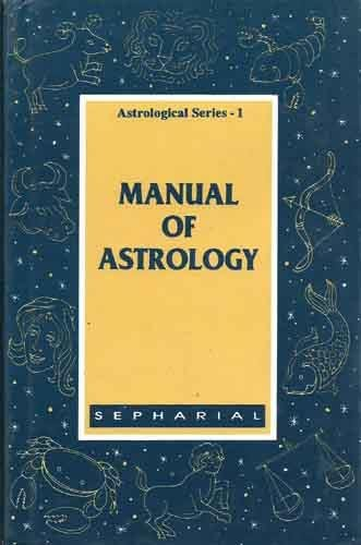 9788186880166: Manual of Astrology