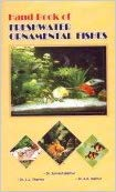 Hand Book of Freshwater Ornamental Fishes: Sarvesh Mathur, L.L.