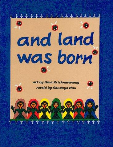 And Land Was Born: Sandhya Rao, Uma