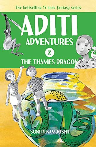 Aditi and the Thames Dragon: Namjoshi, Suniti